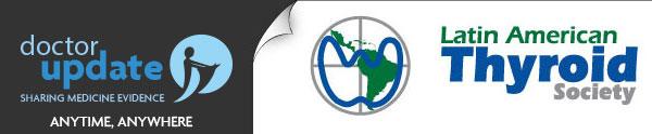 doctorUpdate da LATS - Latin American Thyroid Society